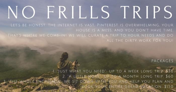 NO FRILLS TRIPS